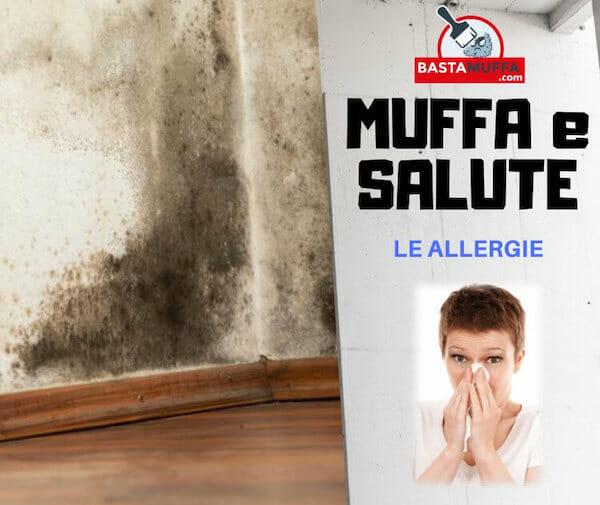 Muffa e Salute : I pericoli della muffa se soffri di allergia
