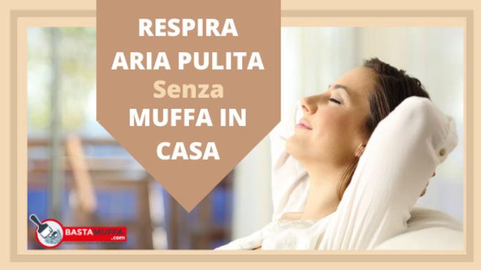 Respira aria pulita senza muffa
